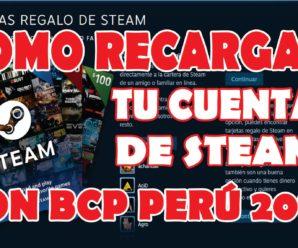 COMO RECARGAR TU CUENTA DE STEAM CON BCP EN PERÚ